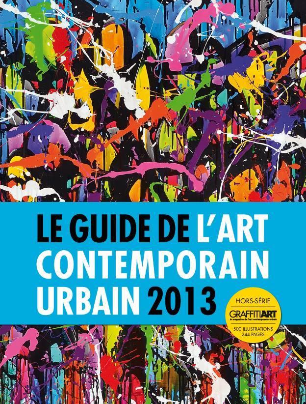 Art urbain et contemporain 2013